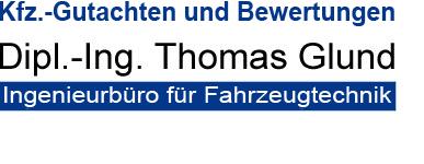 Ingenieurbüro für Fahrzeugtechnik | Dipl.-Ing. Thomas Glund | Kfz.-Gutachten und Bewertungen Logo